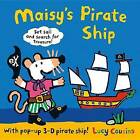 Maisy's Pirate Ship: A Pop-Up-And-Play Book by Lucy Cousins (Hardback, 2015)