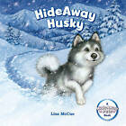 HideAway Husky by Lisa McCue (Hardback, 2016)