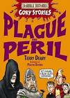 Plague and Peril by Terry Deary (Paperback, 2009)
