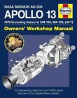Apollo 13 Manual: An Engineering Insight into How NASA Saved the Crew of the Crippled Moon Mission by David Baker (Hardback, 2013)