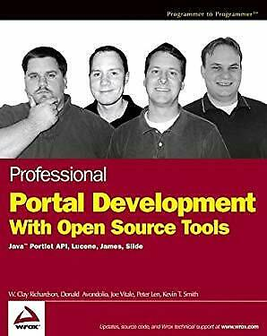 Professional Portal Development with Open Source Tools : Java Portlet -ExLibrary