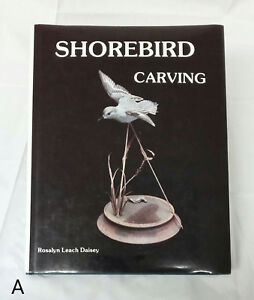 1st-Ed-Shorebird-Carving-Rosalyn-Leach-Daisey-Hardcover-Illustrated-Bird-Craft