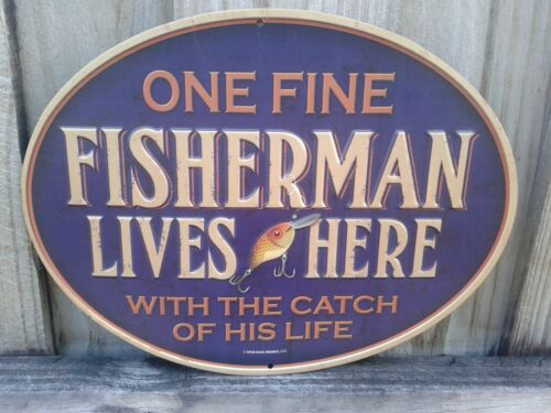 ONE FINE FISHERMAN LIVES  HERE METAL SIGN RAISED LETTERS