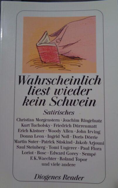 Wahrscheinlich liest wieder kein Schwein, Satirisches Hrsg Kampa Tb Neuwertig