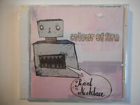 Pearl Necklace : Colour Of Fire ♦ Cd Album Neuf / ♦