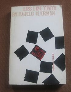 lies like truth essays by harold clurman st printing grove pb  image is loading lies like truth essays by harold clurman 1st