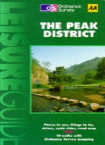 The Peak District (Ordnance Survey/AA Leisure Guides) By Tony Hopkins