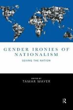 Gender Ironies of Nationalism: Sexing the Nation-ExLibrary