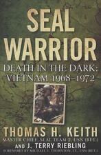 SEAL Warrior: Death in the Dark: Vietnam 1968--1972-ExLibrary