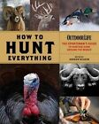 How to Hunt Everything by Andrew McKean (Hardback, 2014)