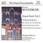 Dietrich Buxtehude - Buxtehude: Organ Music, Vol. 3 (2003)