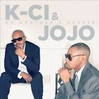 My Brother's Keeper by K-Ci & JoJo (CD, Sep-2013, eOne)