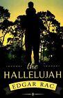 The Hallelujah by Edgar Rac (Paperback / softback, 2015)