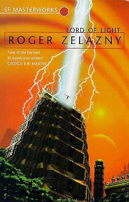 Lord Of Light (S.F. MASTERWORKS), Zelazny, Roger   Paperback Book   Good   97818