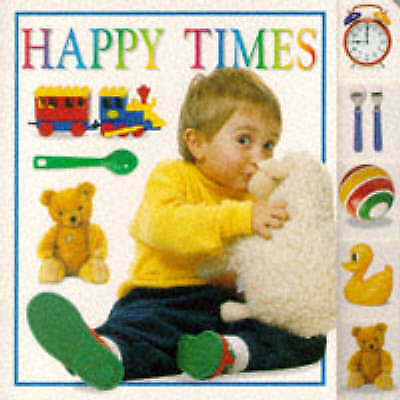Tabulated Board Books: Happy Times Bb, , Very Good Book