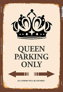 Queen-Parking-Only-Panneau-Metallique-Plaque-Voute-Metal-Etain-Signer-20-X-30-CM