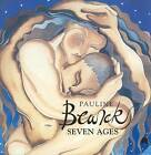 Pauline Bewick's Seven Ages by Pauline Bewick (Paperback, 2007)