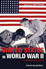 The United States in World War II: A Documentary Reader by John Wiley and Sons Ltd (Paperback, 2012)