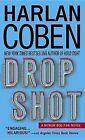 Drop Shot by Harlan Coben (Paperback, 2002)