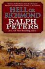 Hell or Richmond by Ralph Peters (Paperback / softback, 2014)