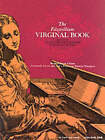 Maitland And Squire (Eds): The Fitzwilliam Virginal Book Volume 1 by Dover Publications Inc. (Paperback, 1963)