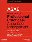 ASAE Handbook of Professional Practices in Association Management by John Wiley & Sons Inc (Hardback, 2015)