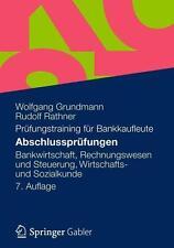 Abschlussprüfungen: Bankwirtschaft, Rechnungswesen und Steuerung, Wirtschafts- u