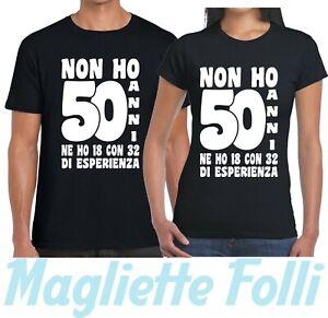 Dettagli Su Non Ho 50 Cinquanta Anni Maglietta Donna Uomo T Shirt Idea Regalo Compleanno 32