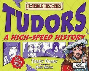 034-VERY-GOOD-034-Tudors-A-High-Speed-History-Horrible-Histories-Terry-Deary-Boo