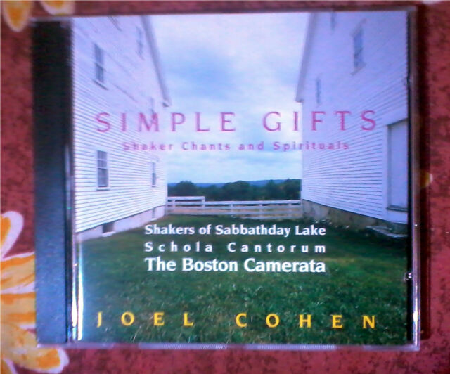Simple Gifts: Shaker Chants and Spirituals joel cohen