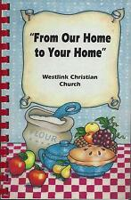 *WICHITA KS 1992 WESTLINK CHRISTIAN CHURCH COOK BOOK *FROM OUR HOME TO YOUR HOME