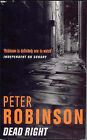 Dead Right by Peter Robinson (Paperback, 2001)