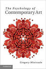 The Psychology of Contemporary Art by Gregory Minissale (Hardback, 2013)