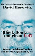 The Black Book of the American Left Volume 4: Islamo-Fascism and...  (NoDust)