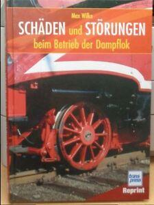Buch-vom-Autor-Max-Wilke-Schaden-und-Storungen-beim-Betrieb-der-Dampflok