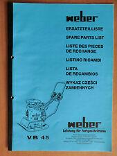 Ersatzteilliste Weber VB 45 Verdichter Rüttelplatte Spare Parts List Listino