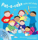 Songbooks: Pat a Cake, Make and Shake: Make and Play Your Own Musical Instruments by Sue Nicholls (Mixed media product, 2009)