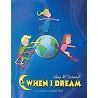 When I Dream by Amy E McDermott (Paperback / softback, 2014)