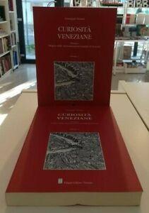 CURIOSITà VENEZIANE voll. 1 e 2 - Giuseppe Tassini - ed. Filippi