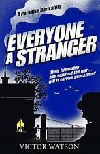 Everyone a Stranger (Paradise Barn Story), New, Victor Watson Book
