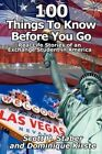 100 Things to Know Before You Go 9781456072377 America Star Books 2011