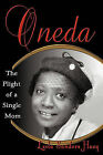 Oneda the Plight of a Single Mom by Leola Sanders Huey (Paperback / softback, 2010)