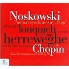 "Zygmunt Noskowski: Poemat symfoniczny ""Step""; Chopin: Konzert fortepianowy (2012)"