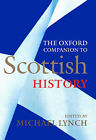 The Oxford Companion to Scottish History by Oxford University Press (Hardback, 2001)