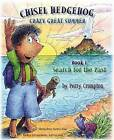 Chisel Hedgehog Book 1 Search for the Past by MR Perry Crompton (Paperback / softback, 2015)