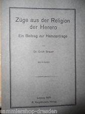 Brauer Erich Züge aus der Religion der Herero ein Beitrag zur Hamitenfrage 1925