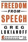 Freedom from Speech by Greg Lukianoff (Paperback, 2014)
