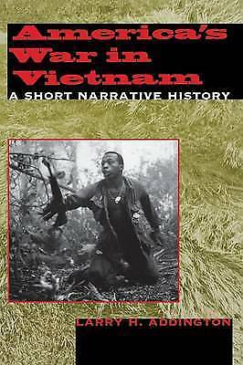 1 of 1 - America's War in Vietnam: A Short Narrative History, Acceptable, Addington, Larr