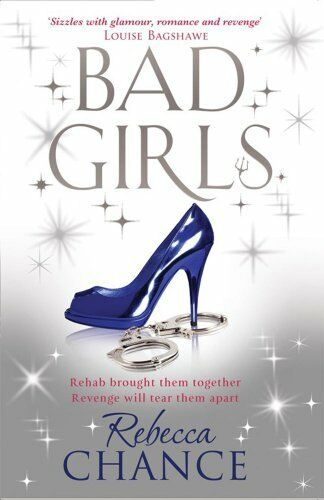 Bad Girls by Chance, Rebecca 1847393969 The Cheap Fast Free Post