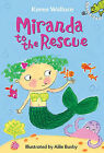 Miranda to the Rescue by Karen Wallace (Hardback, 2010)